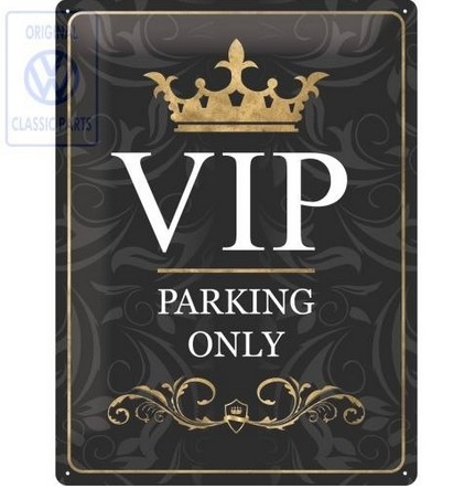 """VIP Parking"" Tin Metal Skilt"